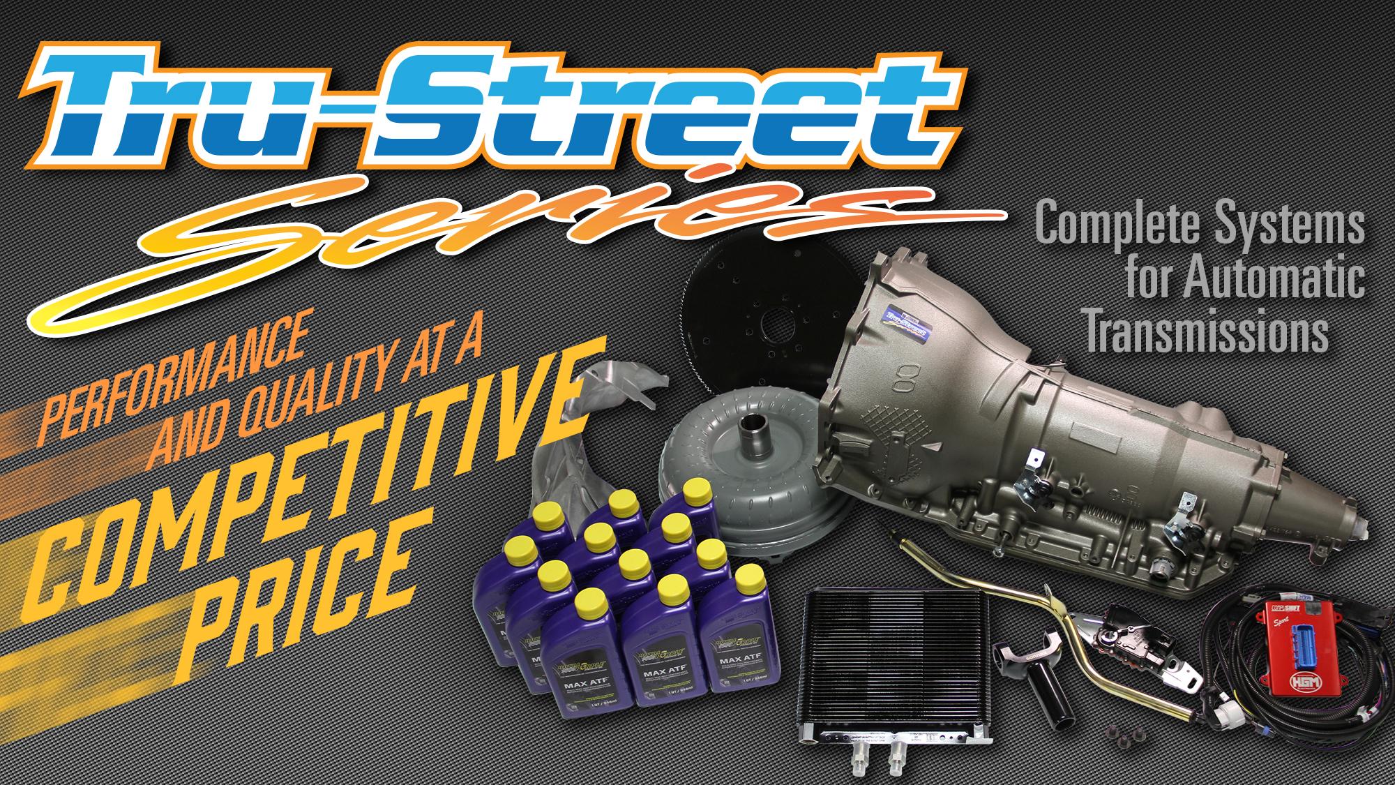Tru street transmission package